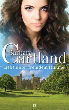 eBook: Liebe unter fremdem Himmel