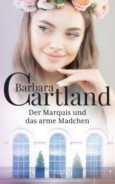 eBook: Der Marquis und das arme Madchen