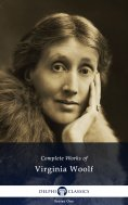 eBook: Delphi Complete Works of Virginia Woolf (Illustrated)