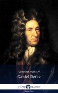 ebook: Delphi Complete Works of Daniel Defoe (Illustrated)