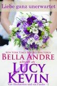 eBook: Liebe ganz unerwartet (Vier Hochzeiten und ein Fiasko, Band 1)