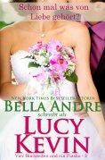 eBook: Schon mal was von Liebe gehört? (Vier Hochzeiten und ein Fiasko, Band 3)