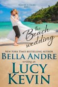eBook: The Beach Wedding (Married in Malibu, Book 1)