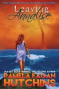eBook: Leaving Annalise (What Doesn't Kill You, #2): A Katie Romantic Mystery