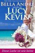 eBook: Diese Liebe ist wie keine (Liebesgeschichten von Walker Island 2)