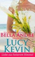 eBook: Liebe aus heiterem Himmel (Liebesgeschichten von Walker Island 3)