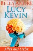 eBook: Alles aus Liebe  (Liebesgeschichten von Walker Island 4)