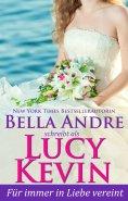 eBook: Für immer in Liebe vereint (Liebesgeschichten von Walker Island 5)