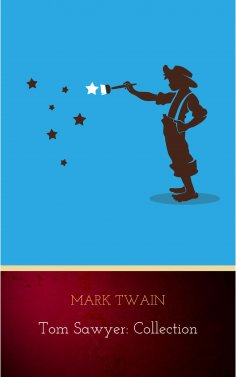 eBook: Tom Sawyer: Collection