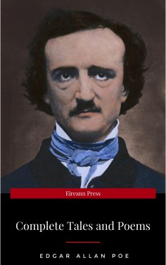 ebook: BY Poe, Edgar Allan ( Author ) [{ The Complete Tales and Poems of Edgar Allan Poe By Poe, Edgar Alla