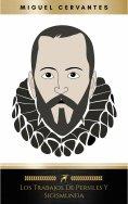 eBook: Los Trabajos de Persiles y Sigismunda