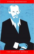 eBook: Fyodor Dostoyevsky: The Complete Novels