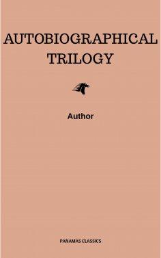 eBook: Autobiographical Trilogy