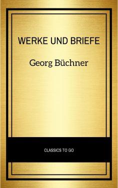 eBook: Georg Büchner: Werke Und Briefe