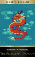 eBook: The Reluctant Dragon: 75th Anniversary Edition