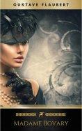 eBook: Madame Bovary : Moeurs de province