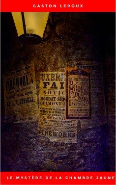 ebook: Le Mystère de la chambre jaune