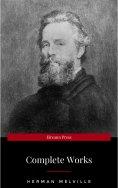 eBook: The Complete Works of Herman Melville (15 Complete Works of Herman Melville Including Moby Dick, Omo