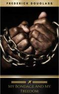 eBook: My Bondage and My Freedom
