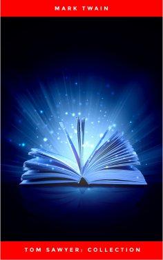 eBook: Tom Sawyer: Collection