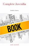 eBook: Complete Juvenilia