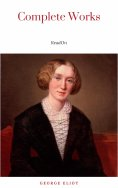eBook: The Complete Works of George Eliot.(10 Volume Set)(limited to 1000 Sets. Set #283)(edition De Luxe)