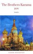 ebook: The Brothers Karamazov by Fyodor Dostoevsky (2004-07-25)