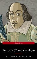 eBook: Henry IV (Complete Plays)