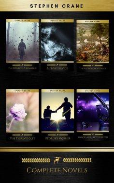 eBook: Stephen Crane - Complete Novels (Golden Deer Classics): The Red Badge of Courage, Active Service, Ge