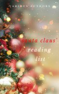 ebook: Ho! Ho! Ho! Santa Claus' Reading List: 250+ Vintage Christmas Stories, Carols, Novellas, Poems by 12