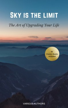 eBook: Sky is the Limit: The Art of of Upgrading Your Life