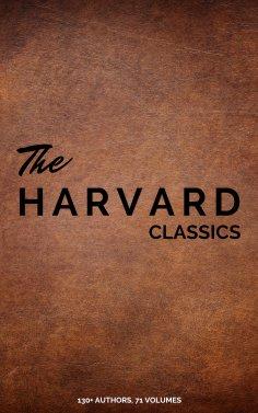 eBook: Harvard Classics (Dr. Eliot's Five Foot Shelf - 51 Original Volumes + 20 Bonus Volumes)