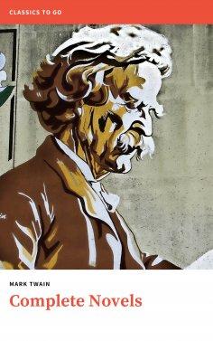 eBook: Mark Twain. The Complete Novels