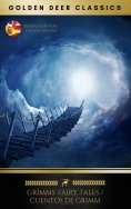 ebook: Grimm's Fairy Tales  / Cuentos De Grimm (Golden Deer Classics)