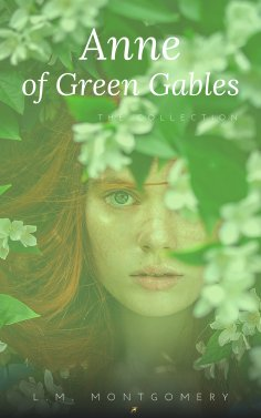 ebook: Anne:The Green Gables complete Collection