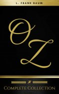 ebook: Oz: The Complete Collection (Golden Deer Classics)