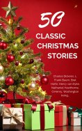 ebook: Classic Christmas Stories: A Collection of Timeless Holiday Tales