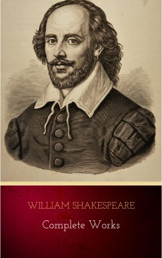eBook: William Shakespeare: The Complete Works