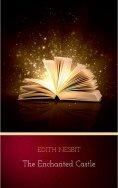 ebook: The Enchanted Castle
