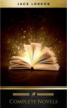 eBook: The Complete Novels of Jack London