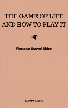 eBook: The Game of Life and How to Play It:The Universe Version