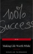 eBook: Making Life Worth While