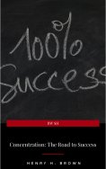 eBook: Concentration: The Road to Success