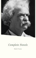 eBook: Mark Twain. The Complete Novels