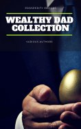 ebook: Wealthy Dad Classic Collection: What The Rich Read About Money