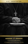 eBook: Father Brown (Complete Collection): 53 Murder Mysteries: The Scandal of Father Brown, The Donnington