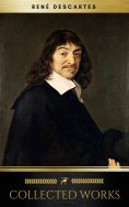 ebook: The Collected Works of René Descartes (Golden Deer Classics)