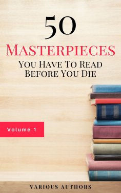 eBook: 50 Masterpieces you have to read before you die Vol: 1