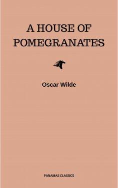 eBook: A House of Pomegranates