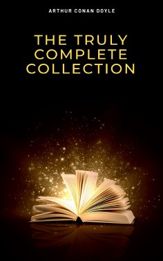 ebook: The Complete Sherlock Holmes Collection: 221B (Illustrated)